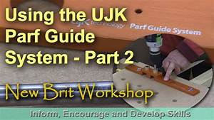 Using The Ujk Parf Guide System - Part 2