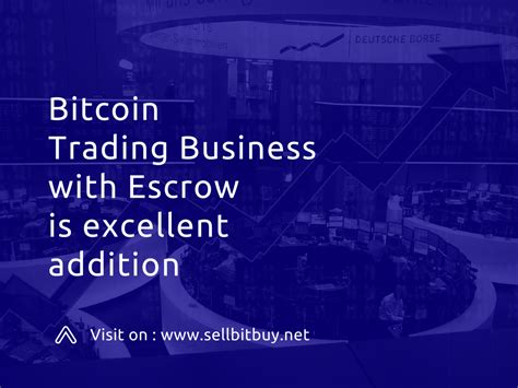 The currency began use in 2009. Sketch to start your bitcoin trading business with sound secure escrow platform. Entrepreneurs ...