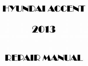 2013 Hyundai Accent Repair Manual