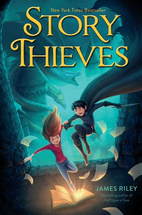 Story Thieves | Book by James Riley | Official Publisher Page | Simon & Schuster