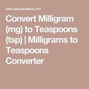 Diet Food Chart Convert Milligram Mg To Teaspoons Tsp Milligrams To