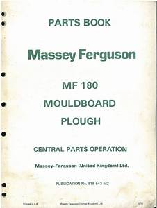 Massey Ferguson Mouldboard Plough Mf180 Parts Manual