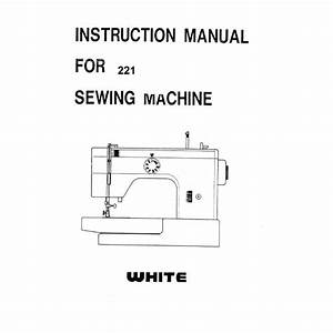 Instruction Manual  White 221   Sewing Parts Online