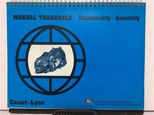 1980 Manual Transaxle Disassembly  Assembly For Escort Lynx