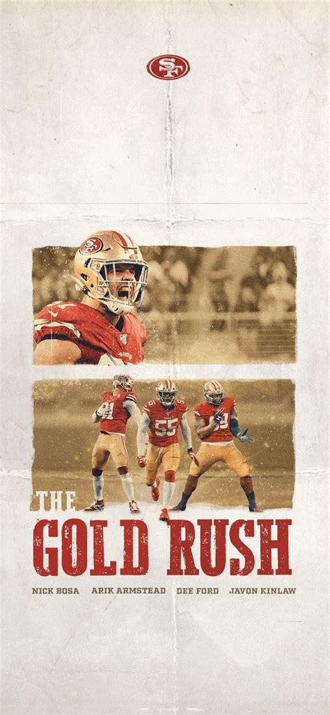 San Francisco 49ers The Gold Rush | Gold rush wallpaper, San francisco forty niners, Gold rush