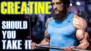 Simple Truth  Should You Take Creatine  U0026 Which Is Best - Side Effects