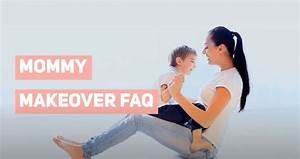 Frequently Asked Mommy Makeover Questions