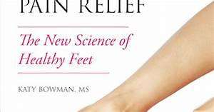 Book Review   U0026quot Every Woman U0026 39 S Guide To Foot Pain Relief U0026quot  By