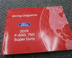 2019 Ford F650 Super Duty Truck Electrical Wiring Diagrams
