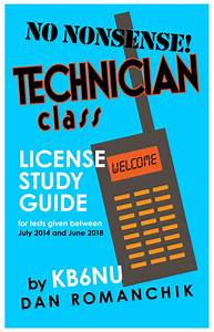 Technician Class License Study Guide For Amateur Radio By