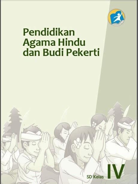 Buku paket pendidikan agama hindu (peg. Buku BSE Agama Hindu dan Budi Pekerti Kurikulum 2013 ...