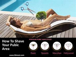 How To Shave Your Pubic Area  U2013 Trim It Like A Pro