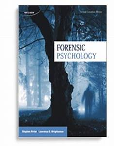Forensic Psychology 2nd Canadian Edition By Stephen Porter