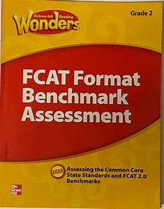 Mcgraw Hill Wonders Grade 2 Fcat Format Benchmark Assessment Florida Reading 2nd