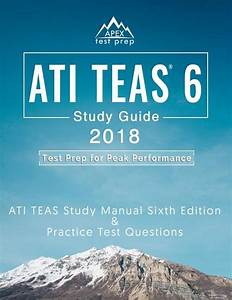 Ati Teas 6 Study Guide 2018  Ati Teas Study Manual Sixth