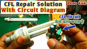 Cfl Tubelight Circuit Diagram  U0026 Working Theory Explanation
