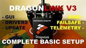 Dragonlink V3 Complete Basic Setup - Opentx 2 2 1