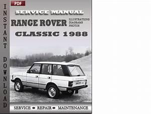 Range Rover Classic 1988 Factory Service Repair Manual