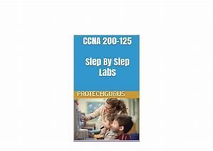 Kindle   Ccna 200125 Step By Step Handson Labs Ccna 200125