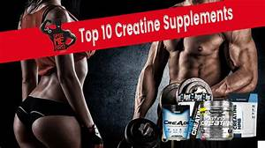 Best Creatine Supplements  2018 Reviews