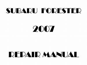 2007 Subaru Forester Repair Manual