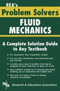 Problem Solvers Solution Guides  Fluid Mechanics And