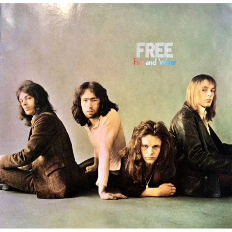 Here is a guitar lesson taking a look at paul kossoff's rhythm guitar part for the song fire and w. Free - Fire And Water - Vinyl LP - DE - Reissue | HHV