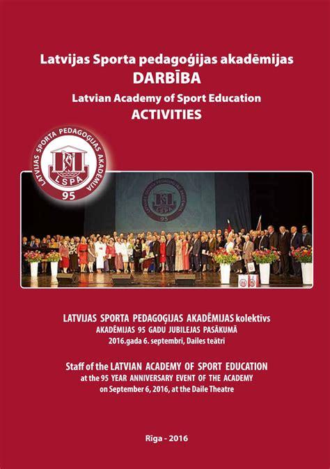 LSPA darbība 2016 - LASE activities 2016 by Jānis Nicmanis ...