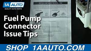 Fuel Pump Connector Issue Tips 1aauto Com