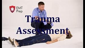Nremt Paramedic Aemt I99 Paramedic Advanced Skills Trauma Assessment