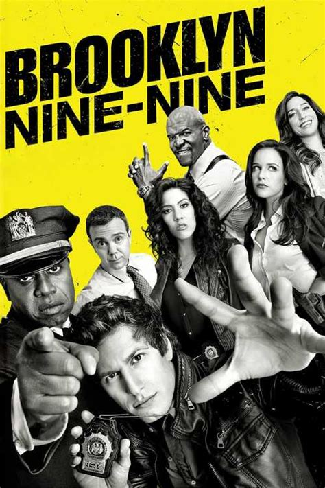 Catch bad guys and look good doing it. Brooklyn Nine-Nine (2013) | The Poster Database (TPDb ...