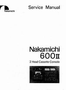 Nakamichi 600 Mkii Mk2 Original Service Manual  With Images