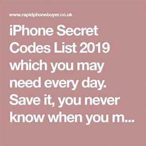 Iphone Secret Codes List 2019 Which You May Need Every Day