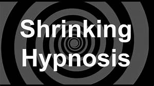 Shrinking Hypnosis Revised