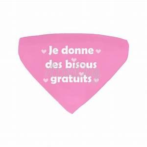 Je Donne Tout Gratuit : collier bandana chien je donne des bisous rose atoodog ~ Gottalentnigeria.com Avis de Voitures