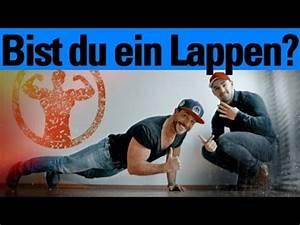 Du Bist Ein Kamener : zeig dass du kein lappen bist youtube ~ Watch28wear.com Haus und Dekorationen