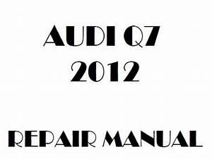 2012 Audi Q7 Repair Manual