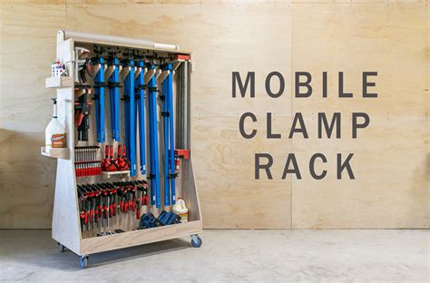 Take a look at your clamps and what you are likely to get in the near future the clamp rack is essentially a box with 2 heavy uprights and a couple of heavy shelves. Ultimate Mobile Clamp Rack - Wilker Do's