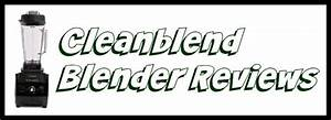 Cleanblend Blender Reviews