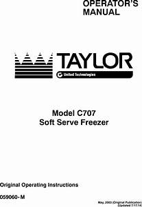Taylor Soft Serve Freezer User Manual To The C6824516 2545