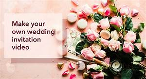 how to make your own wedding invitation video picovico With wedding invitation slideshow maker