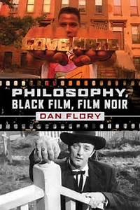 Film Dans Le Noir : philosophy black film film noir by dan flory ~ Dailycaller-alerts.com Idées de Décoration