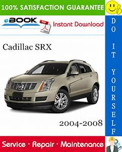 Cadillac Srx Service Repair Manual 2004