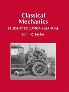 Student Solutions Manual To Accompany Classical     1st