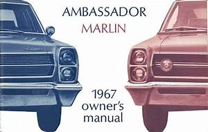 Owner U0026 39 S Manual  Factory Authorized Reproduction  1967 Amc