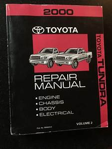2000 Toyota Tundra Shop Service Repair Manual Volume 2 For