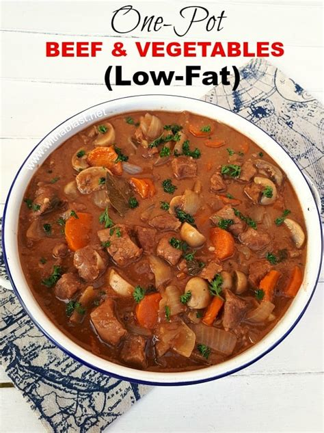 If you're looking for a simple recipe to simplify your weeknight, you've come to the. One-Pot Beef And Vegetables (Low-Fat) | With A Blast