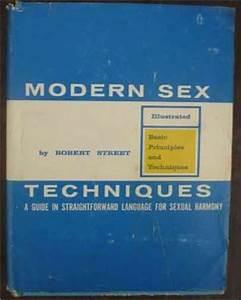 Modern Sex Techniques  A Manual In Straightforward