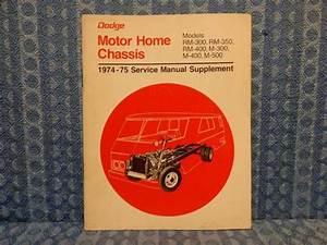 1974 1975 Dodge Motor Home Chassis Original Shop    Service