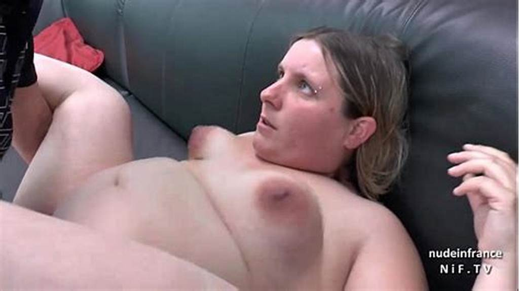 #Casting #Couch #Of #A #Fat #Bbw #French #Blonde #Sodomized #And